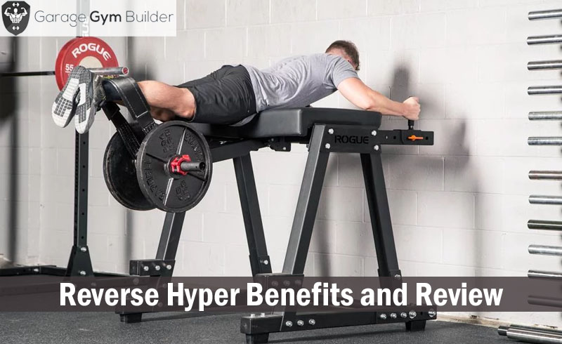 Reverse Hyper Benefits and Review