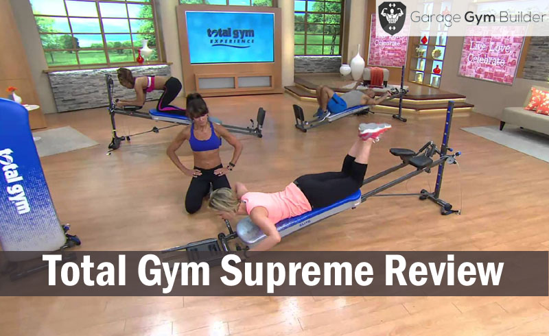 Total Gym Supreme Review