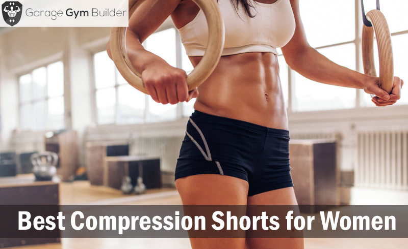 BEST COMPRESSION SHORTS FOR WOMEN