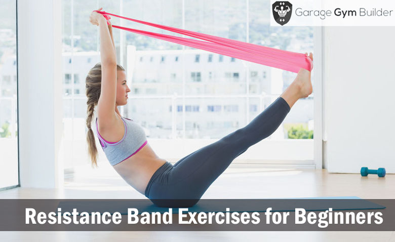 Resistance Band Exercises for Beginners