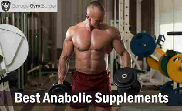 Best Anabolic Supplements Review 2019