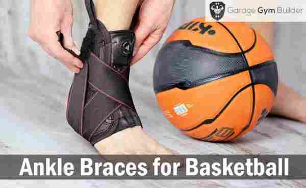 Best Ankle Braces for Basketball Review 2019
