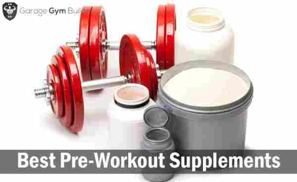 Best Pre-Workout Supplements Review 2019