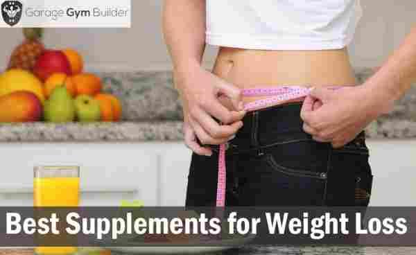 Best Supplements For Weight Loss 2019
