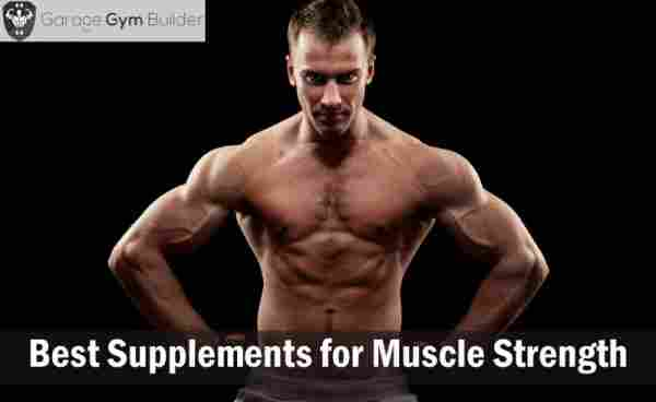 Best Supplements for Muscle Strength Review 2019