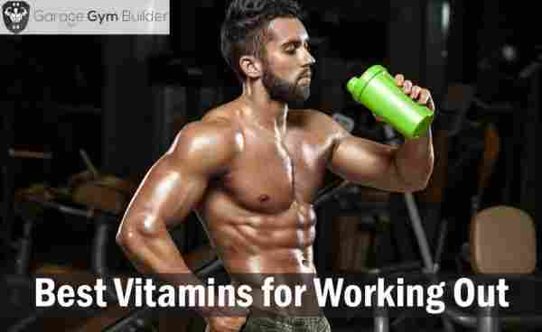 Best Vitamins for Working Out Review 2019