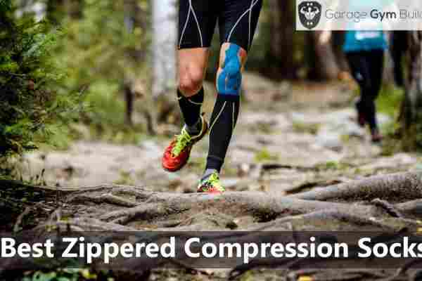 Best Zippered Compression Socks 2019