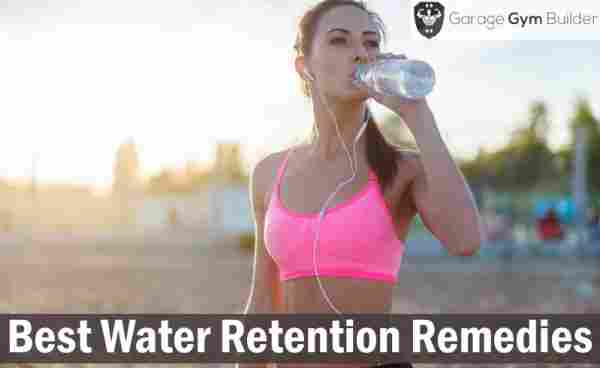 Best Water Retention Remedies Review 2019