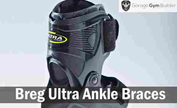 Breg Ultra Ankle Braces Review 2019
