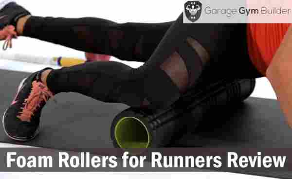 Best Foam Rollers for Runners Review 2019