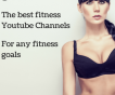 Best Youtube Fitness Channels 2019
