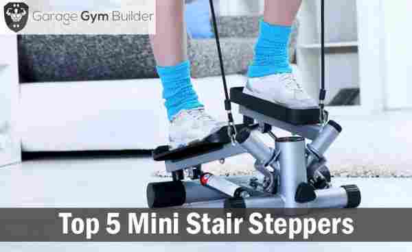 2019's Top 5 Mini Stair Steppers