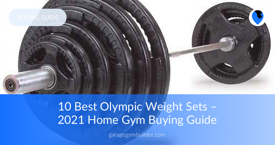 e386eca06ba Best Olympic Weight Set Review