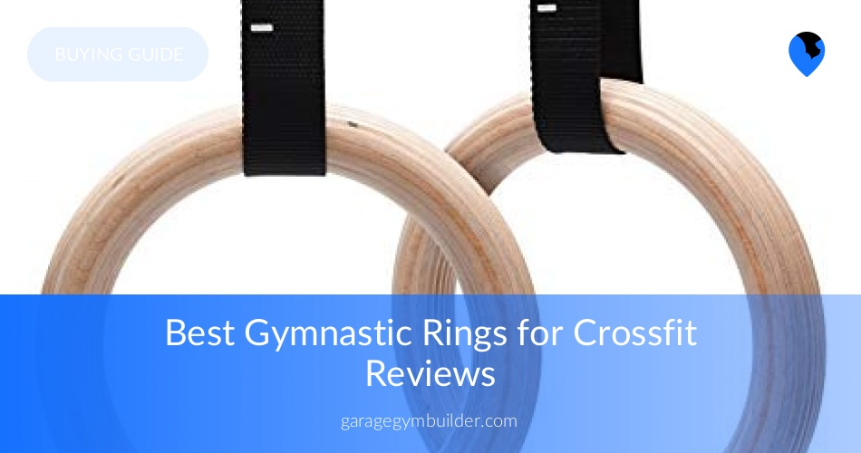 Top 6 best gymnastic rings for crossfit reviews june 2019